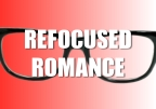 Refocused Romance: A New Blog Series Coming Starting Oct. 12